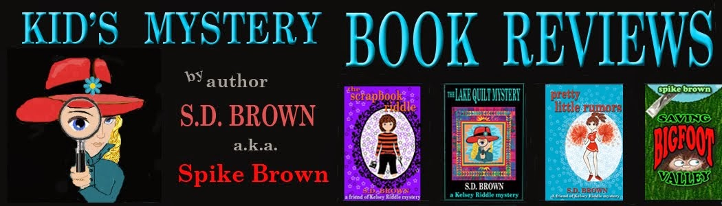 KID'S MYSTERY BOOK REVIEWS HOSTED BY S. D. Brown