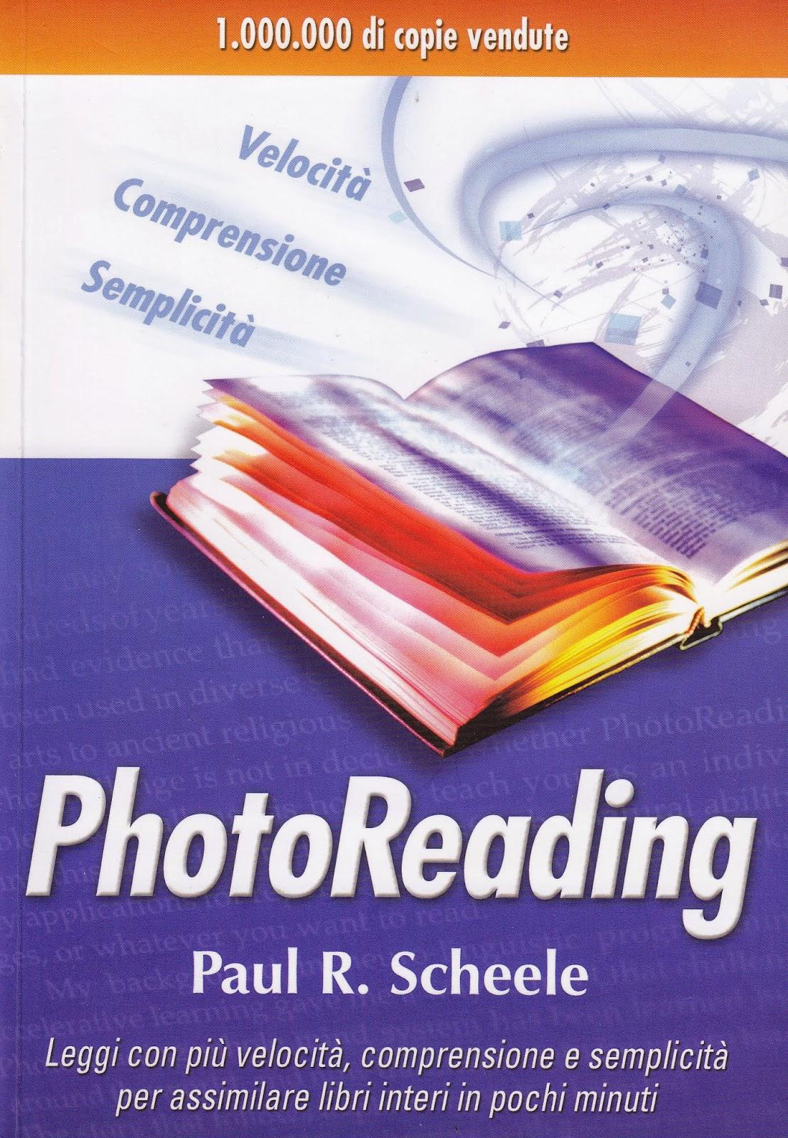 """Il libro """"Photoreading"""" di Paul R. Scheele"""