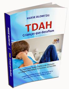 LIVRO TDAH Crianças que Desafiam - Clique na imagem e conheça