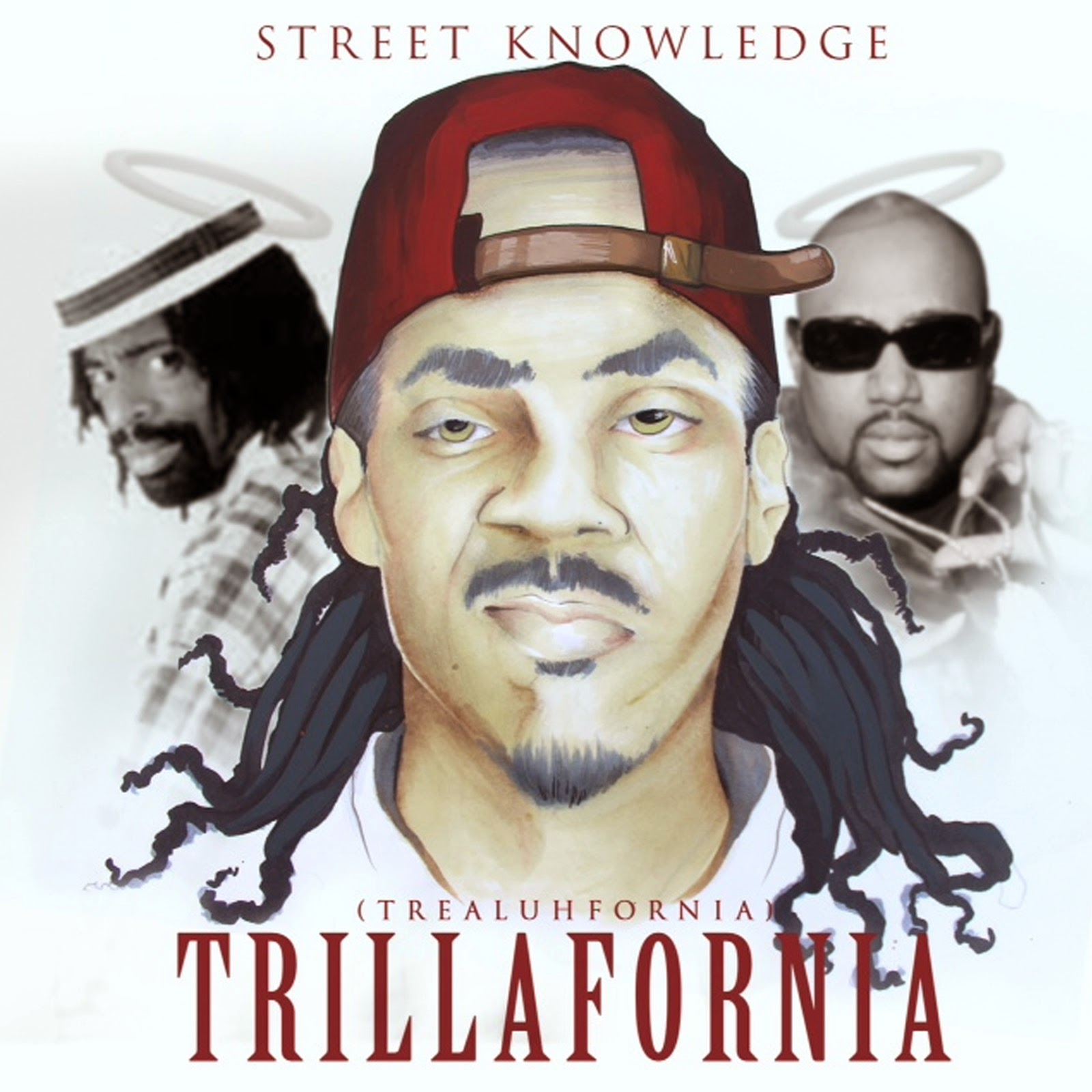 Street Knowledge - Trillafornia