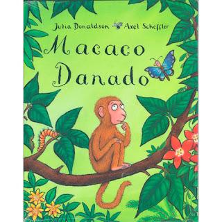 O macaco danado de Julia  Donaldson