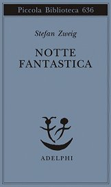 Notte fantastica (Stefan Zweig)