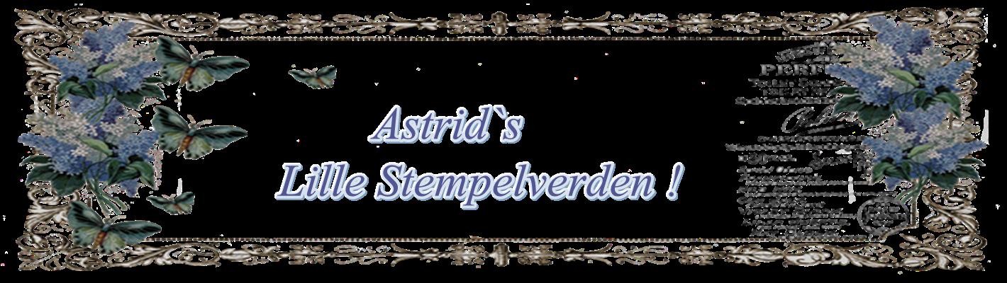 Astrid `s Lille Stempelverden!