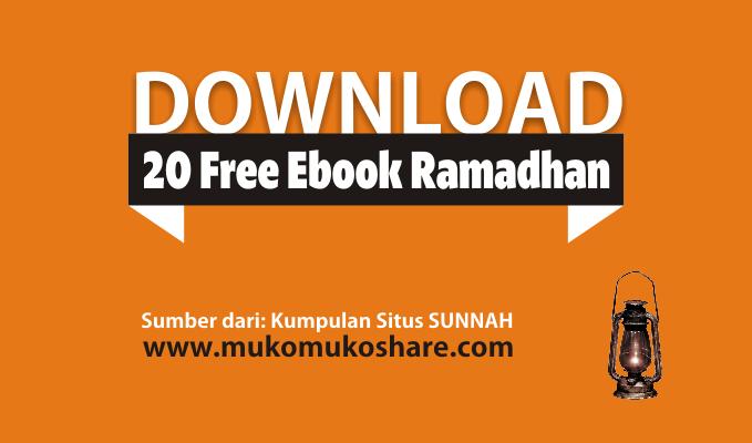 20 Kumpulan Ebook Ilmiah Gratis Bekal Ramadhan !