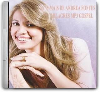 Andrea Fontes – As 15 Mais 2011 | músicas