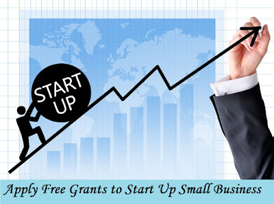 Apply Free Grants to Start Up Small Business