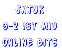 Jntuk 3-2 1st Mid Online Bits