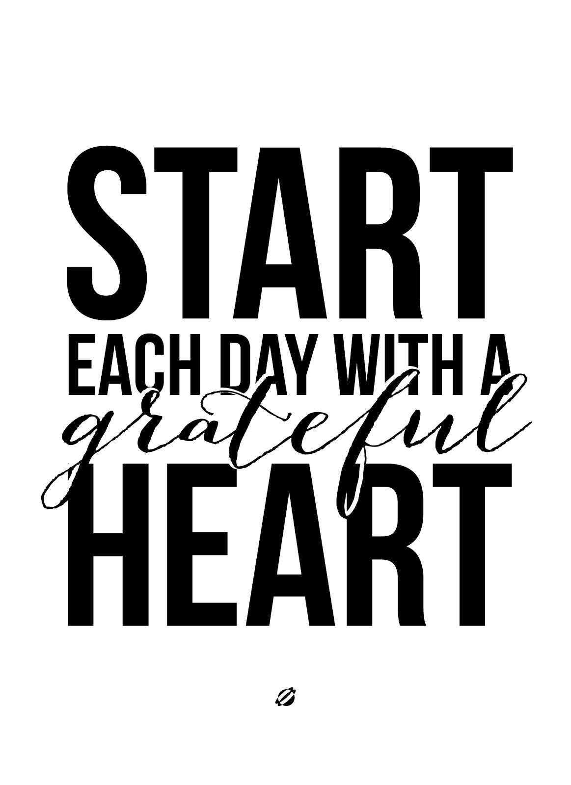 LostBumblebee 2013 Free Printable Start Each Day with a Grateful Heart!
