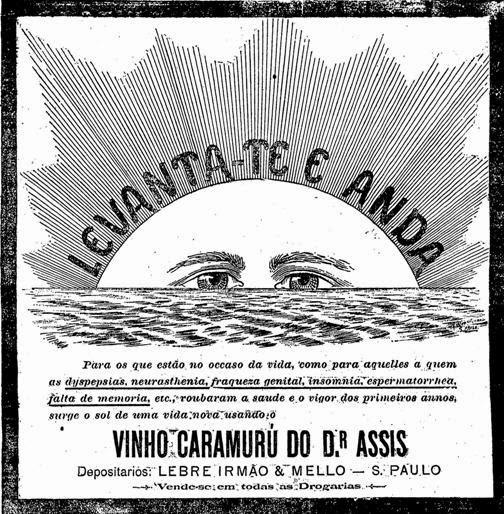 Propaganda do Vinho Caramuru em 1900. Dentre várias promessas, a bebida prometia restabelecer a força genital.