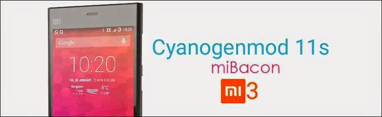 Cyanogenmod 1ss for xiaomi mi3 cancro