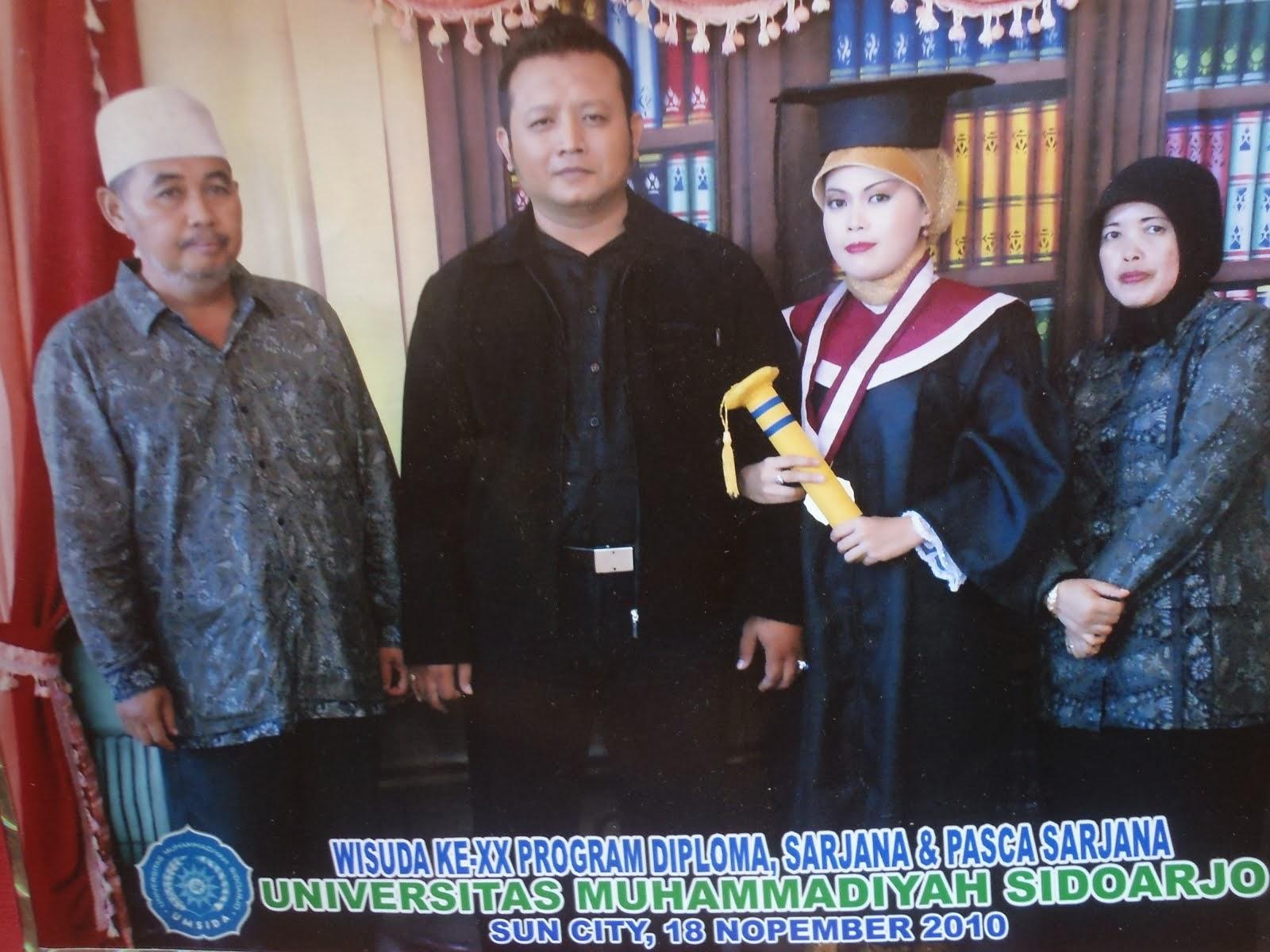 Wisuda Strata Satu Istriku diUniversitas Muhammadiyah Sidoarjo