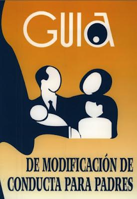 http://portal.uc3m.es/portal/page/portal/cultura_y_deporte/orientacion/orientacion/otros_temas/Guia%20de%20modificacion%20de%20conducta%20para%20padres.pdf