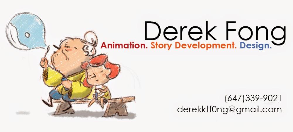 Derek Fong - Animation. Story Development. Design
