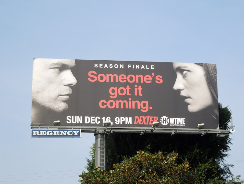 Dexter season 7 finale Someone's got it coming billboard