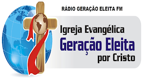 RÁDIO GERAÇÃO ELEITA