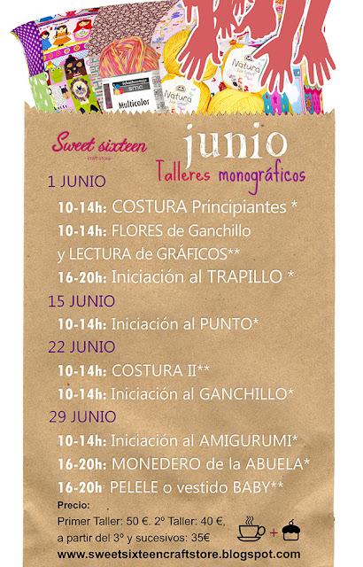 TALLERES MONOGRÁFICOS de JUNIO EN SWEET SIXTEEN CRAFT STORE