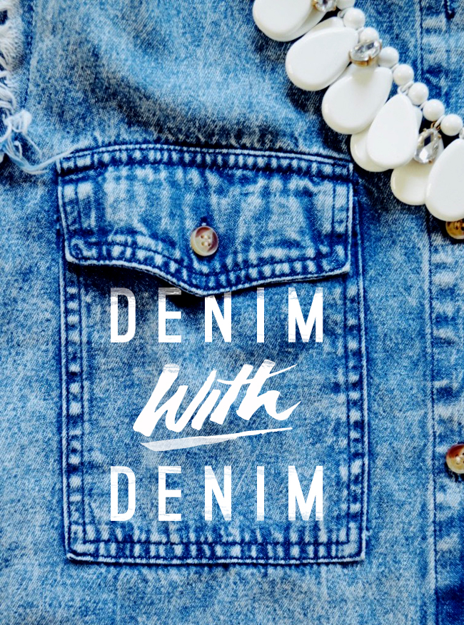 denim with denim - fashion typography