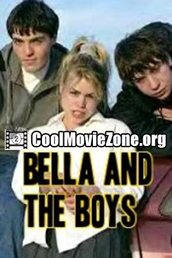 Bella and the Boys (2004)