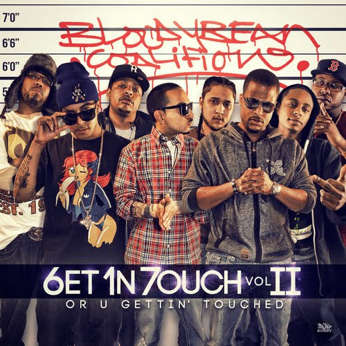 Bloody Bean Coalition Presents...6et 1n 7ouch Vol 2: Or U Gettin' Touched