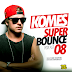 DJ KOMES - SUPER BOUNCE 8 PODCAST