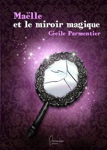 Fantaisie f rique ma lle et le miroir magique de c cile for Le miroir magique