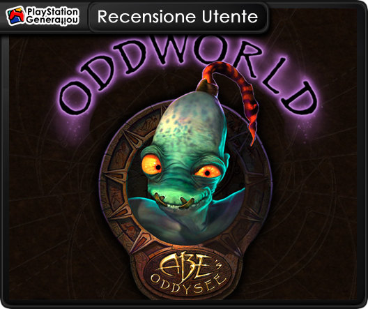 http://www.playstationgeneration.it/2012/12/recensione-utente-oddworld-abes-oddysee.html
