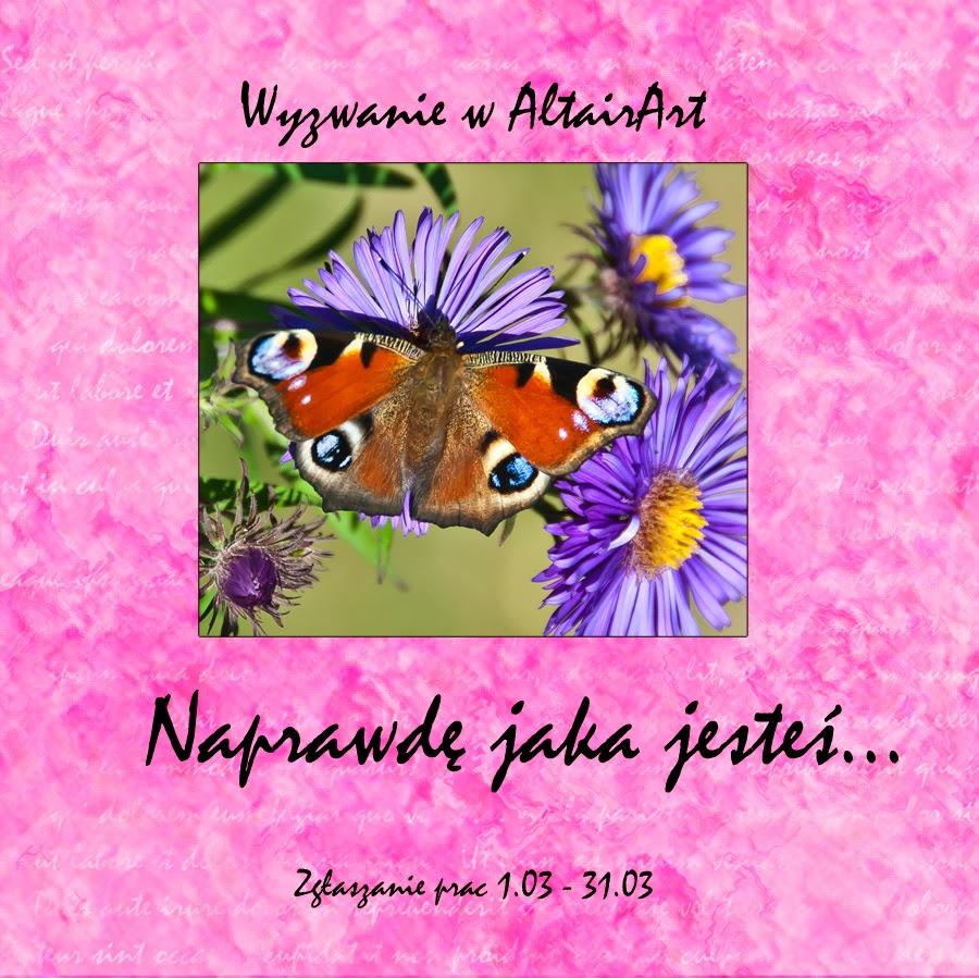http://altair-art.blogspot.com/2014/03/wyzwanie-naprawde-jaka-jestes.html