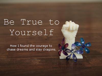 Be True to Yourself - www.lysandrajames.com