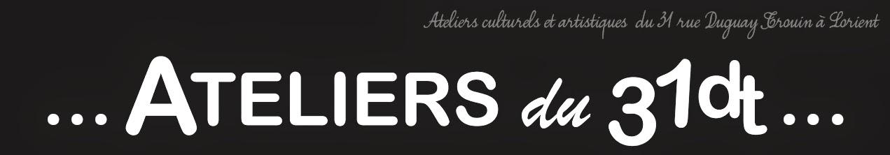 Ateliers 31dt - Lorient dessin peinture arts plastiques BD Mangas volumes théâtre