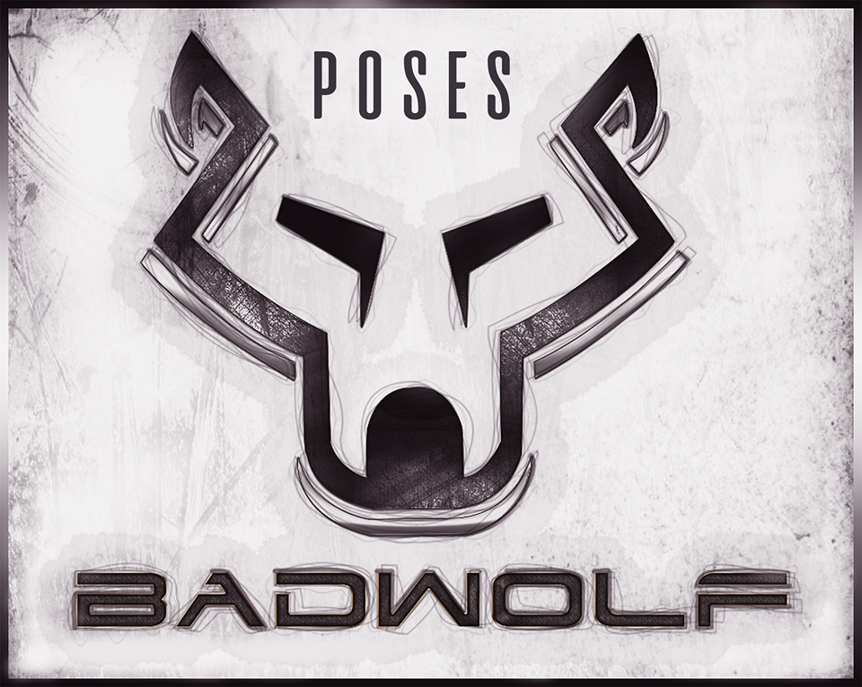 Badwolf Poses