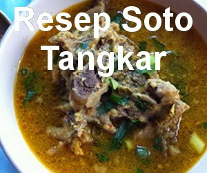 Resep Soto Tangkar Khas Betawi