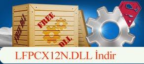 LFPCX12N.dll Hatası çözümü.