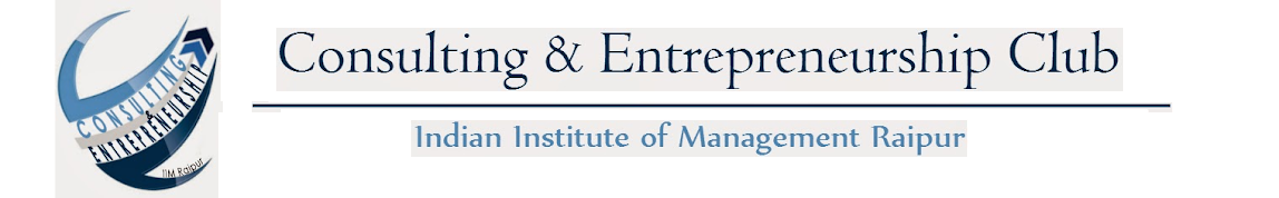 Consulting & Entrepreneurship Club | IIM Raipur
