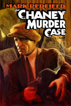 THE CHANEY MURDER CASE a novel by Mark Redfield