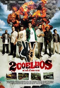 Hai Con Thỏ - 2 Coelhos (2012) Poster
