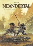 Neandertal T3 - Le meneur de meute