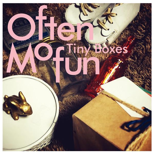 [Album] often mofun – Tiny Boxes (2016.03.16/MP3/RAR)