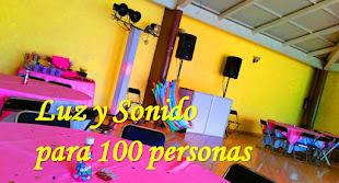 LUZ Y SONIDO PARA EVENTOS DE HASTA 100 PERSONAS.