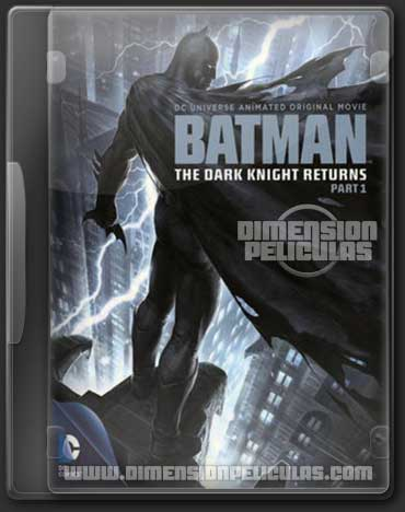 Batman: The Dark Knight Returns (DVDRip Español Latino)