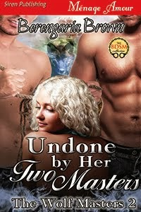 Undone by Her Two Masters