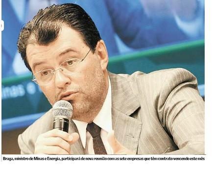 Braga, ministro de Minas e energia