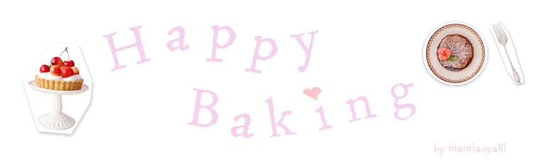 Happy Baking ♪*