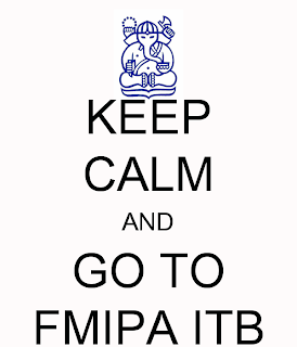 Keep Calm and Go to FMIPA ITB