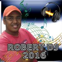 ROBERT DJ!!!