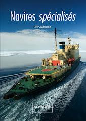 """Livre / book  """"Navires spécialisés"""""""