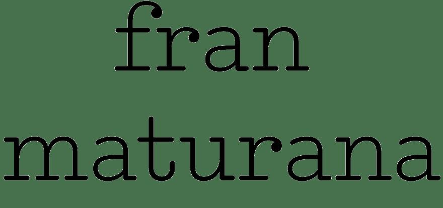 Fran Maturana Portfolio