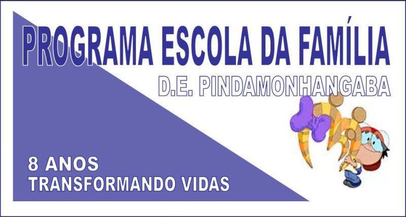 Programa Escola da Família - D.E. Pindamonhangaba