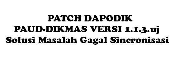 Download Patch Dapodik PAUD-DIKMAS Versi 1.1.3.uj