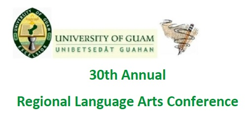 30th Annual UOG Language Arts Conference