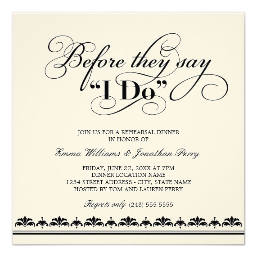 Invitations For Rehearsal Dinner can inspire you to create best invitation template